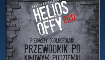 Nowy filmowy cykl – Helios OFFy!
