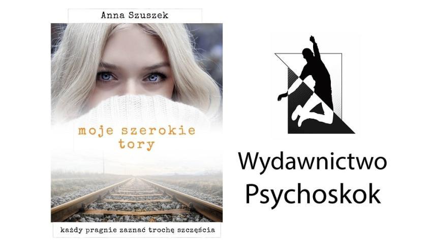 """""""Moje szerokie tory"""" – nowość od wydawnictwa Psychoskok!"""