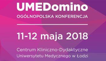 UMEDomino – medyczna konferencja naukowa w Łodzi [fot. materiały prasowe]