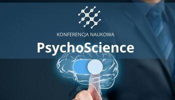 PsychoScience – Twoja szansa na zaprezentowanie swoich wyjątkowych badań! [fot. materiały prasowe]