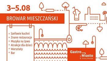 Gastro Miasto – 4. edycja! [fot. materiały prasowe organizatora / Gastro Miasto ]