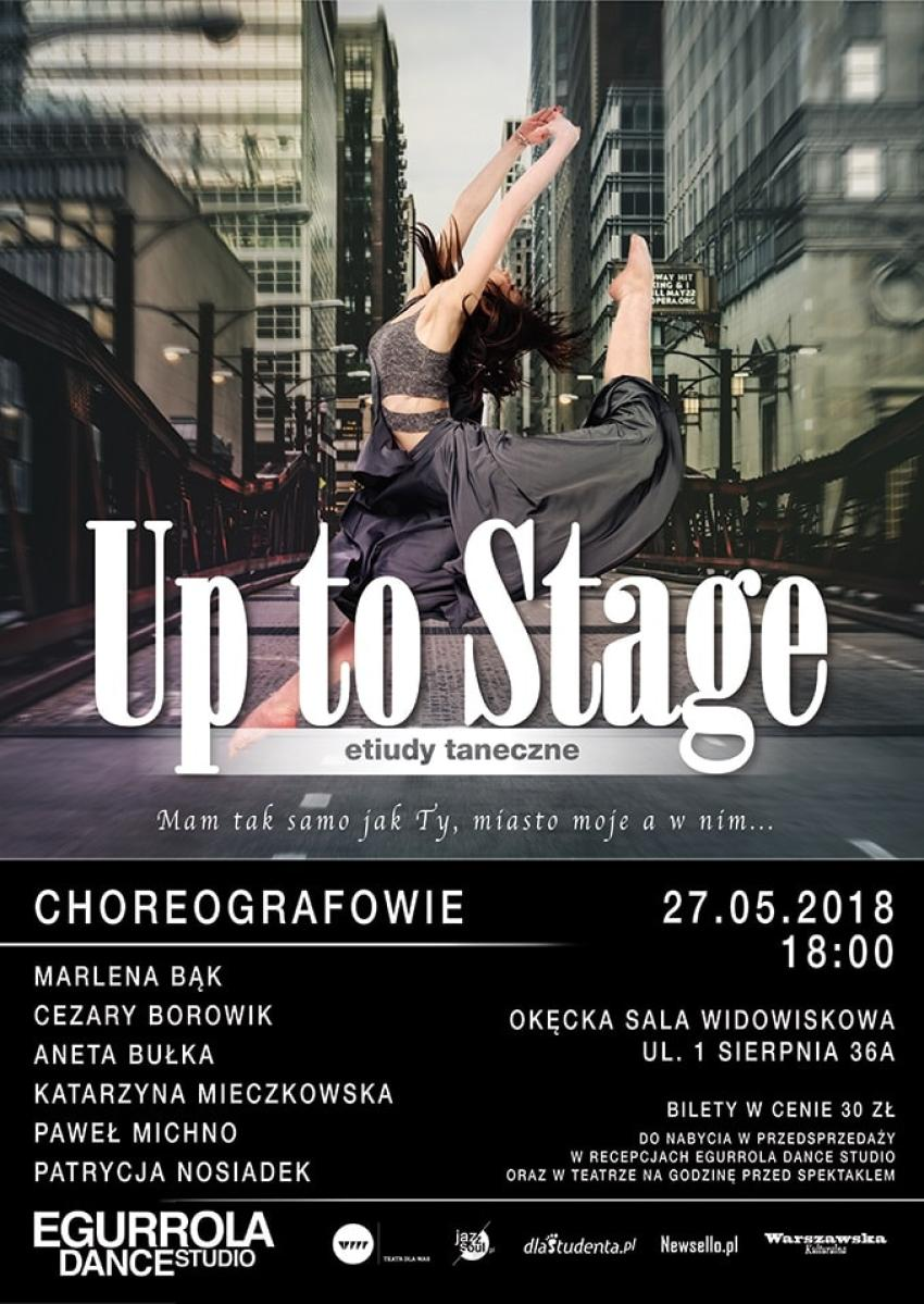 Up to Stage – wyjątkowe, taneczne widowisko od szkoły Agustina Egurroli! [fot. materiały prasowe]