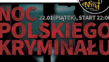 ENEMEF: Noc Polskiego Kryminału