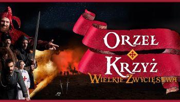 Orzeł i Krzyż 2020 - największe nocne show o historii Polski.
