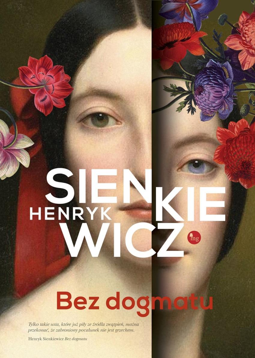 Bez dogmatu – Sienkiewicz inny niż ten, którego znacie ze szkolnych lektur [fot. materiały prasowe / Wydawnictwo MG]