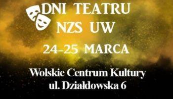 Dni Teatru NZS UW – warszawskie święto sztuki! [fot. materiały prasowe]