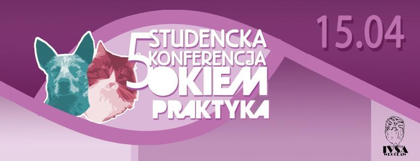 """""""Okiem Praktyka"""" – konferencja weterynaryjna we Wrocławiu! [fot. materiały prasowe]"""