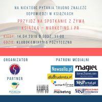 """""""Spotkanie z Żywą Książką"""" – kulisy marketingu i PR"""