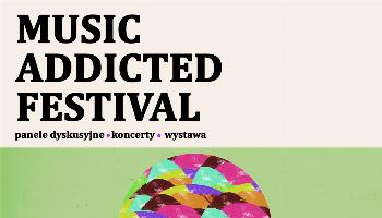 Music Addicted Festival