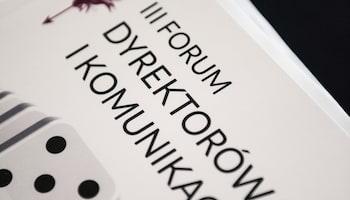 Trzecia edycja Forum Dyrektorów PR i Komunkacji