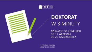 Three Minute Thesis® – konkurs dla doktorantów!