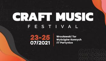Craft Music Festival zaprasza na koncerty do Wrocławia