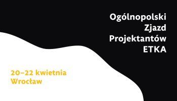 II Ogólnopolski Zjazd Projektantów ETKA – ostatnia szansa na wzięcie udziału! [fot. materiały prasowe]