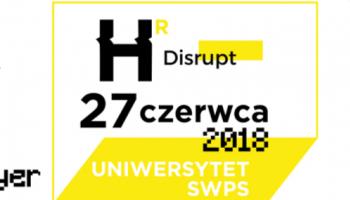 HR Disrupt – nadchodzi 1. edycja wydarzenia! [fot. Uniwersytet SWPS / Agencja PR Publicon]