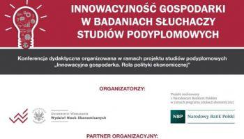 Innowacyjność gospodarki w badaniach słuchaczy studiów podyplomowych – poznaj szczegóły wydarzenia! [fot. Komitet Organizacyjny]