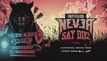 Never Say Die! Tour 2021 (materiały prasowe)