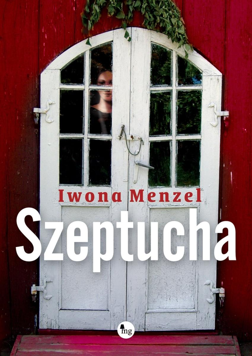 Szeptucha – wyjątkowa książka o poświęceniu, tradycji i tajemnicy [fot. materiały prasowe / Wydawnictwo MG]