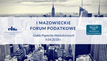 Mazowieckie Forum Podatkowe – już wkrótce rusza pierwsza edycja! [fot. materiały prasowe]